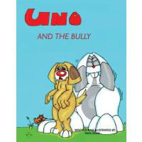 预订 Uno and the bully [ISBN:9781541215665]