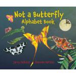 预订 Not a Butterfly Alphabet Book: It's about Time Moths Had
