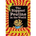 【预订】The Biggest Poutine in the World