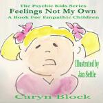 预订 Feelings Not My Own [ISBN:9781517463229]