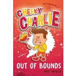 预订 Cheeky Charlie: Out of Bounds [ISBN:9781912883059]