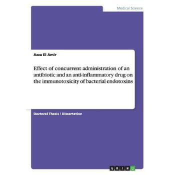 预订 Effect of concurrent administration of an antibiotic and an anti-inflamm [ISBN:9783656699187] 美国发货无法退货 约五到八周到货