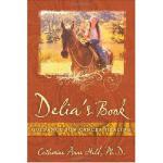 【预订】Delia's Book: Guidance for Cancer Healing