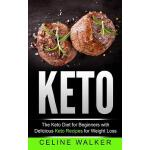 预订 Keto: The Keto Diet for Beginners with Delicious Keto Re