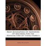 预订 Brief Biographies of Inventors of Machines for the Manuf