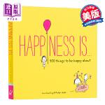 【中商原版】英文原版Happiness is . . .: 500 Things to beHappyabout