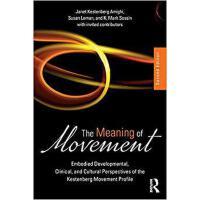 【预订】The Meaning of Movement 9781138484634