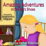 预订 Amazing Adventures in Shelby's Shoes [ISBN:9781681602332