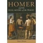 预订 Homer and the Dual Model of the Tragic [ISBN:97804721166