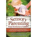 【预订】Sensory Parenting, from Newborns to Toddlers: Everythin
