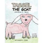 预订 Tassel the Goat [ISBN:9781462876686]