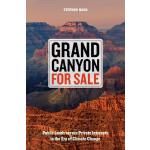 预订 Grand Canyon for Sale: Public Lands Versus Private Inter