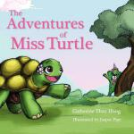 预订 The Adventures of Miss Turtle [ISBN:9780987379009]