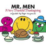 预订 Mr. Men: A Very Thankful Thanksgiving [ISBN:978152478763