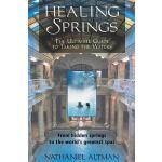 预订 Healing Springs: The Ultimate Guide to Taking the Waters