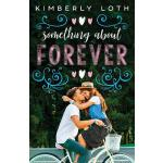 预订 Something about Forever [ISBN:9781723983184]