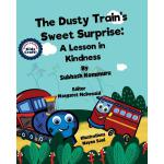 预订 The Dusty Train's Sweet Surprise: A Lesson in Kindness [