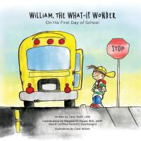 预订 William, The What-If Wonder: On His First Day of School