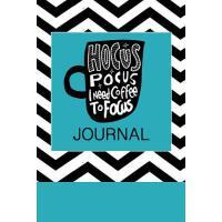 预订 Hocus Pocus I Need Coffee to Focus Journal: Coffee Noteb