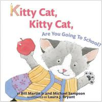预订 Kitty Cat, Kitty Cat, Are You Going to School? [ISBN:978