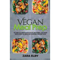 预订 Vegan Meal Prep: The Complete Cookbook with Healthy, Who