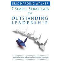 【预订】7 Simple Strategies for Outstanding Leadership: What Yo