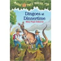 神奇树屋 英文原版 Dingoes at Dinnertime (Magic Tree House, No. 20)