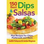 预订 150 Best Dips and Salsas: Plus Recipes for Chips, Flatbr