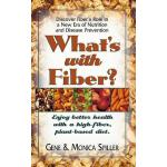 预订 What's with Fiber: Enjoy Better Health with a High-Fiber