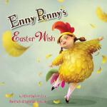预订 Enny Penny's Easter Wish [ISBN:9780991090778]