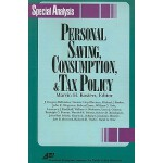 预订 Personal Savings, Consumption and Tax Policy (AEI Specia