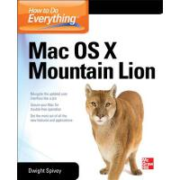 预订 How to Do Everything Mac, OS X Mountain Lion [ISBN:97800