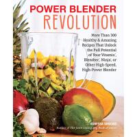 【预订】Power Blender Revolution: More Than 300 Healthy and Amaz