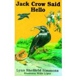 预订 Jack Crow Said Hello [ISBN:9781589802186]