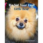 预订 It's Not Your Fault Little Bear [ISBN:9781304588081]