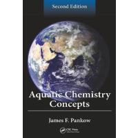 【预订】Aquatic Chemistry Concepts, Second Edition 9781439854402