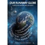 预订 Our Runaway Globe: How To Restore Balance On Earth [ISBN