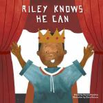 预订 Riley Knows He Can [ISBN:9780995700512]