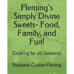预订 Fleming's Simply Divine Sweets- Food, Family, and Fun!: