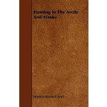 预订 Hunting in the Arctic and Alaska [ISBN:9781444697353]
