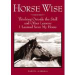 预订 Horse Wise: Thinking Outside the Stall Other Lessons I L