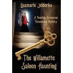 预订 The Willamette Saloon Haunting: A Tuesday Brousseau Para