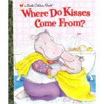 Where Do Kisses Come From? 亲亲是从哪儿来的?(金色童书) ISBN 9780307995032