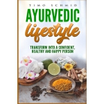 预订 Ayurvedic Lifestyle: Transform Into a Confident, Healthy