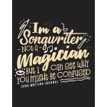 预订 Im A Songwriter Not A Magician But I Can See Why You Mig