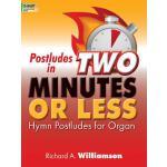 【预订】Postludes in Two Minutes or Less: Hymn Postludes for Or