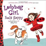 Ladybug Girl Feels Happy Board Book ISBN:9780803738904