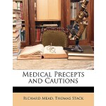 预订 Medical Precepts and Cautions [ISBN:9781148420684]