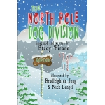 预订 The North Pole Dog Division [ISBN:9781933846293]