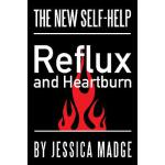 预订 Reflux and Heartburn: The New Self-Help [ISBN:9780957495